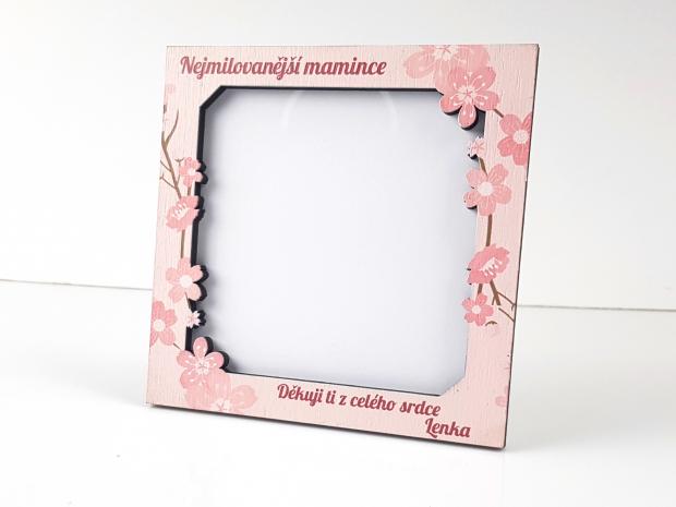 Květinový fotorámeček jako dárek pro maminku nejenom ke dni matek Květinový fotorámeček jako dárek pro maminku nejenom ke dni matek